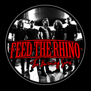 Feed The Rhino - Burning Sons Round Sticker