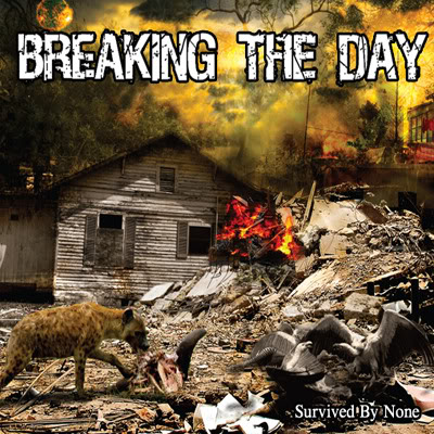 Breaking The Day - Survived By None