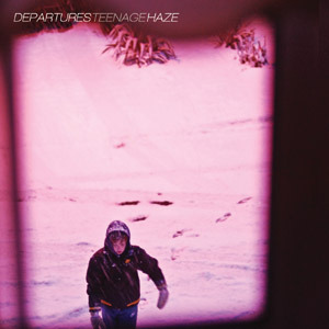 Departures - Teenage Haze CD