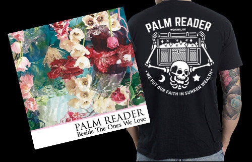 Palm Reader Tshirt + Beside The Ones We Love CD