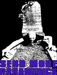 Send More Paramedics Tape - Demo + Unreleased Tracks Cassette Tape