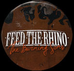 Feed The Rhino - Burning Sons Cover Badge