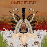 Shaped By Fate - The Unbeliever