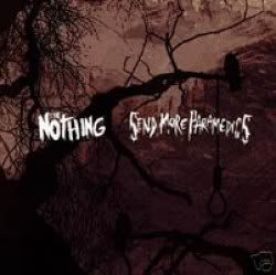 Send More Paramedics / The Nothing - Split CD